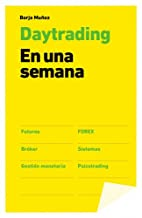 Day trading en una semana (Spanish Edition)…