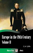 Europe in the 19th Century v2 by Charles…