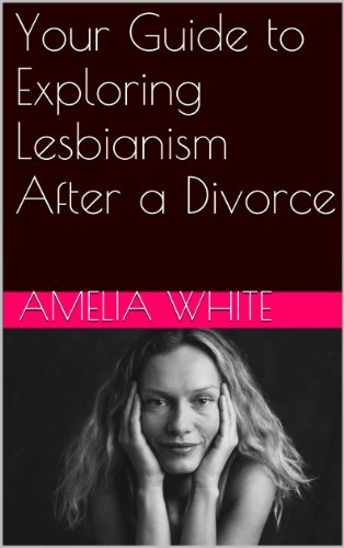 your-guide-to-exploring-lesbianism-after-a-divorce