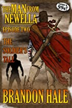 The Man From Newella II - The Soldier's…