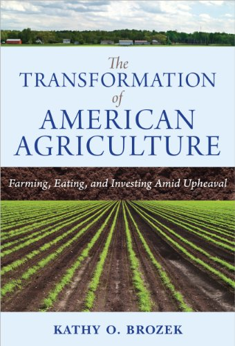 the-transformation-of-american-agriculture-farming-eating-and-investing-amid-upheaval