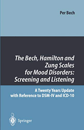 the-bech-hamilton-and-zung-scales-for-mood-disorders-screening-and-listening-a-twenty-years-update-with-reference-to-dsm-iv-and-icd-10