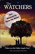 THE WATCHERS: Who Watches Us From the Moon…