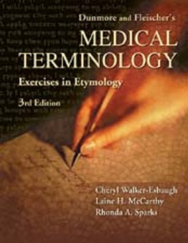 dunmore-and-fleischers-medical-terminology-exercise-in-etymology
