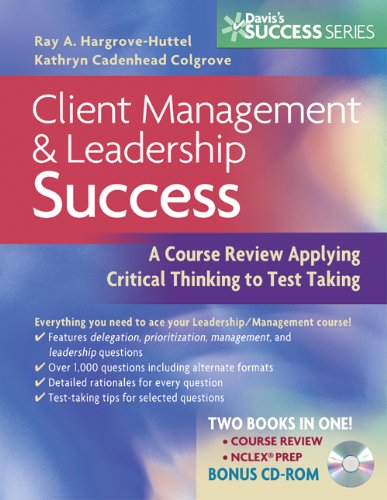 client-management-leadership-success-a-course-review-applying-critical-thinking-to-test-taking-daviss-success