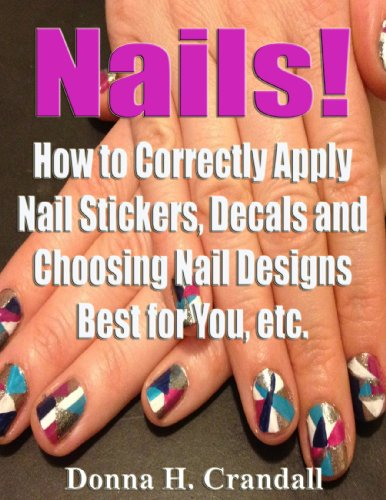 nails-how-to-correctly-apply-nail-stickers-decals-and-choosing-nail-designs-best-for-you-etc