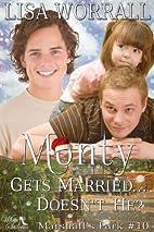 Monty Gets Married... Doesn't He?…