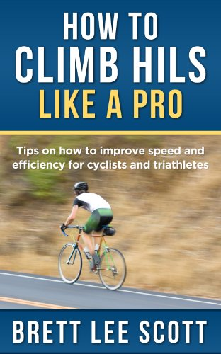 how-to-climb-hills-like-a-pro-tips-on-how-to-improve-speed-and-efficiency-for-triathletes-and-cyclists-iron-training-tips
