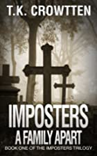 A Family Apart (Imposters Trilogy): Book One…