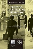 Derecho empresarial mexicano: Temas…