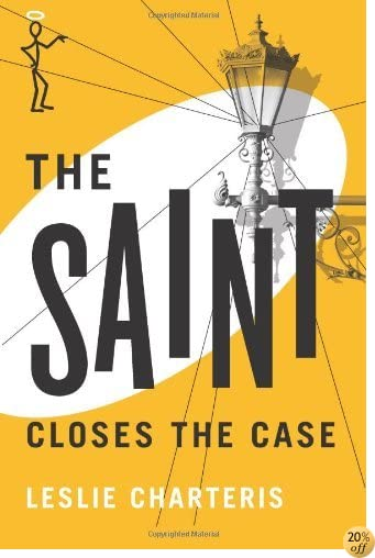 TThe Saint Closes the Case (The Saint Series)