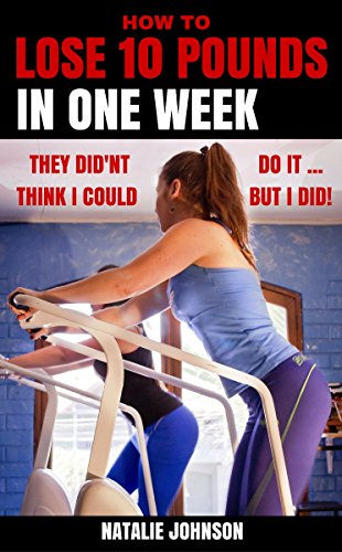 how-to-lose-10-pounds-in-one-week-they-didnt-think-that-i-could-but-i-did-lose-weight-feel-great-weight-loss-for-life