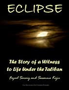 ECLIPSE: The Story of a Witness to Life…
