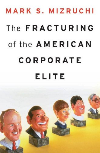 the-fracturing-of-the-american-corporate-elite