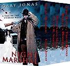 Night Marshal Books 1-3 Box Set: Night…