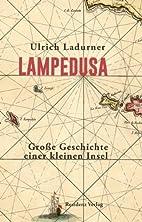 Lampedusa: Große Geschichte einer kleinen…