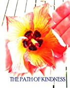 The Path of Kindness (Oysters, Pearls and…