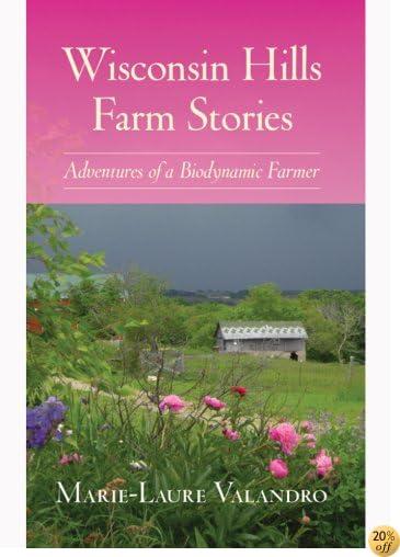 Wisconsin Hills Farm Stories