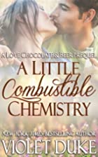 A Little Combustible Chemistry by Violet…
