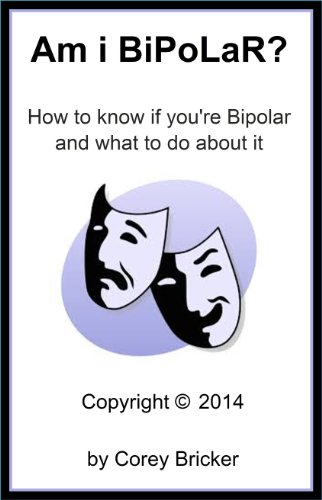 am-i-bipolar-how-to-know-if-youre-bipolar-and-what-to-do-about-it