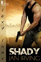 Shady by Jan Irving