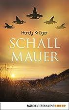 Schallmauer (German Edition) by Hardy…