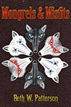 Mongrels & Misfits by Beth Patterson