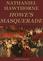Howe's Masquerade (Annotated) by…