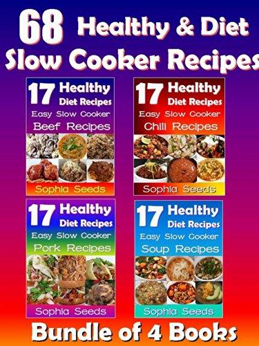 healthy-go-slow-cooker-recipes-soup-recipes-beef-recipes-pork-recipes-chili-recipes-bundle-of-4-books-go-slow-cooker-recipes-healthy-recipes-book-1