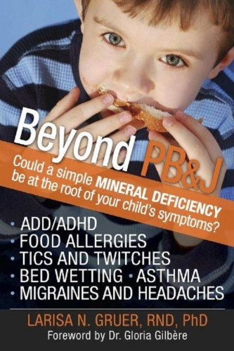 beyond-pbj-could-a-simple-mineral-deficiency-be-at-the-root-of-your-childs-symptoms