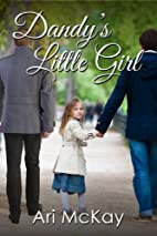 Dandy's Little Girl by Ari McKay