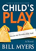 Child's Play (The Last Fool, #1) by Bill…