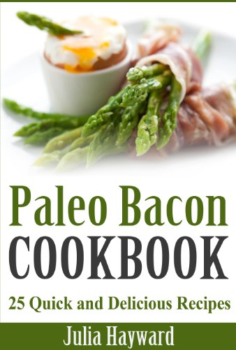 paleo-bacon-cookbook-25-quick-and-delicious-recipes