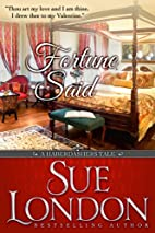 Fortune Said by Sue London