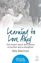 Learning to Love Amy: The foster carer who…