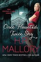 Once Haunted, Twice Shy (The Peyton Clark…