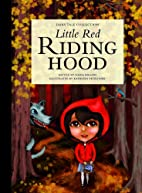 Little Red Riding Hood by Nadia Higgins