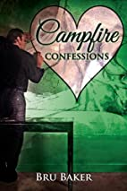 Campfire Confessions (A Valentine Rainbow)…