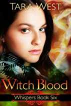 Witch Blood (Whispers) by Tara West