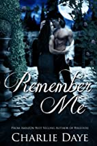 Remember Me by Charlie Daye