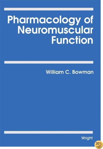 Pharmacology of Neuromuscular Function
