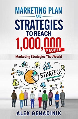 marketing-plan-strategies-to-reach-1000000-people-marketing-strategies-that-work-problemio-business-book-2