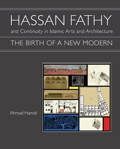 hassan-fathy-and-continuity-in-islamic-arts-and-architecture