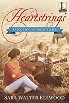 Heartstrings (Singing to the Heart) by Sara…