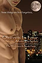 Omegas in Love by Annie Nicholas