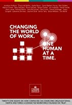 Changing the World of Work. One Human at a…