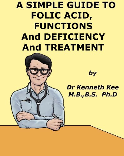 a-simple-guide-to-folic-acid-functions-deficiency-and-treatment-a-simple-guide-to-medical-conditions