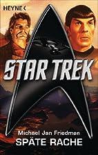 Star Trek: Späte Rache: Roman by Michael…