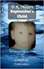 September's Child: A Remarkably True…