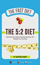 The 5:2 Diet: Real Life Intermittent Fasting…